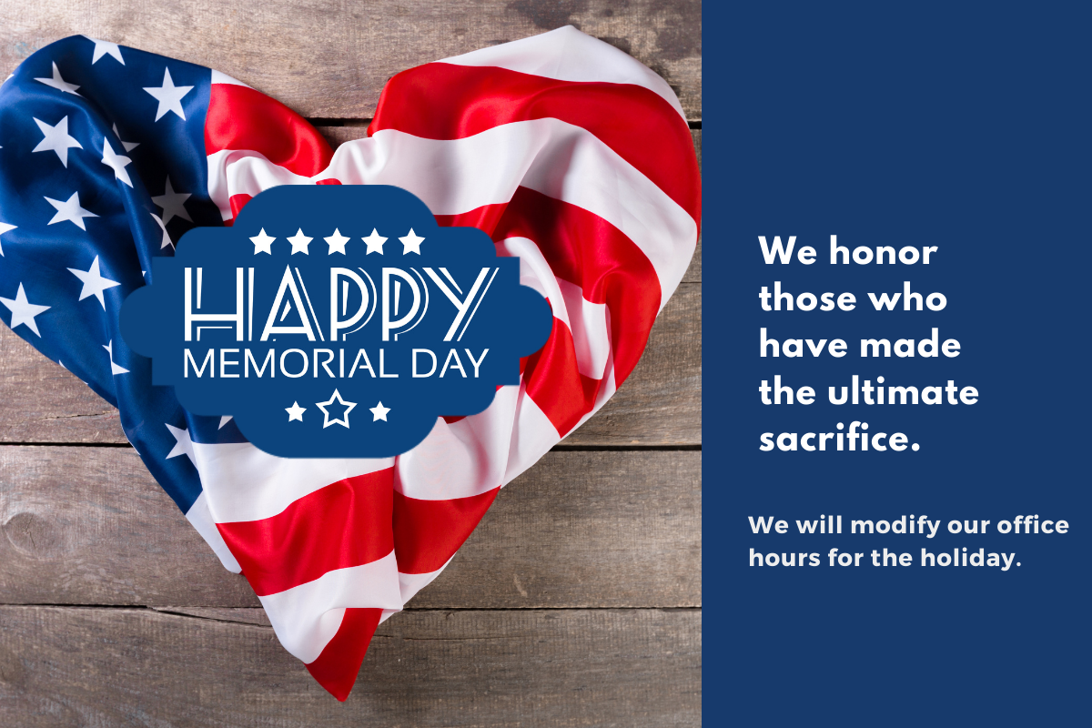 we will have holiday hours for Memorial Day